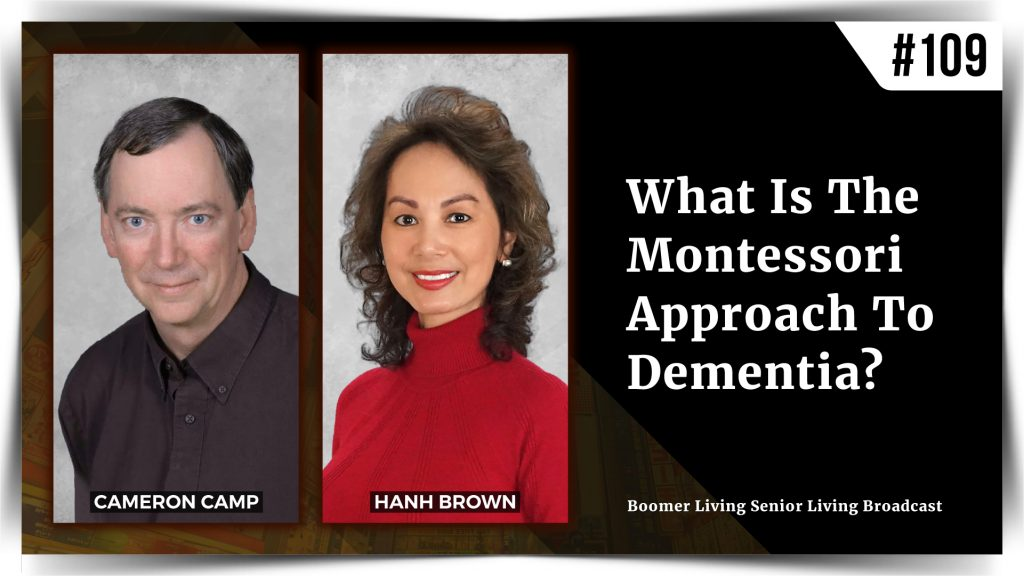 Cameron J. Camp - What Is the Montessori Approach to Dementia?