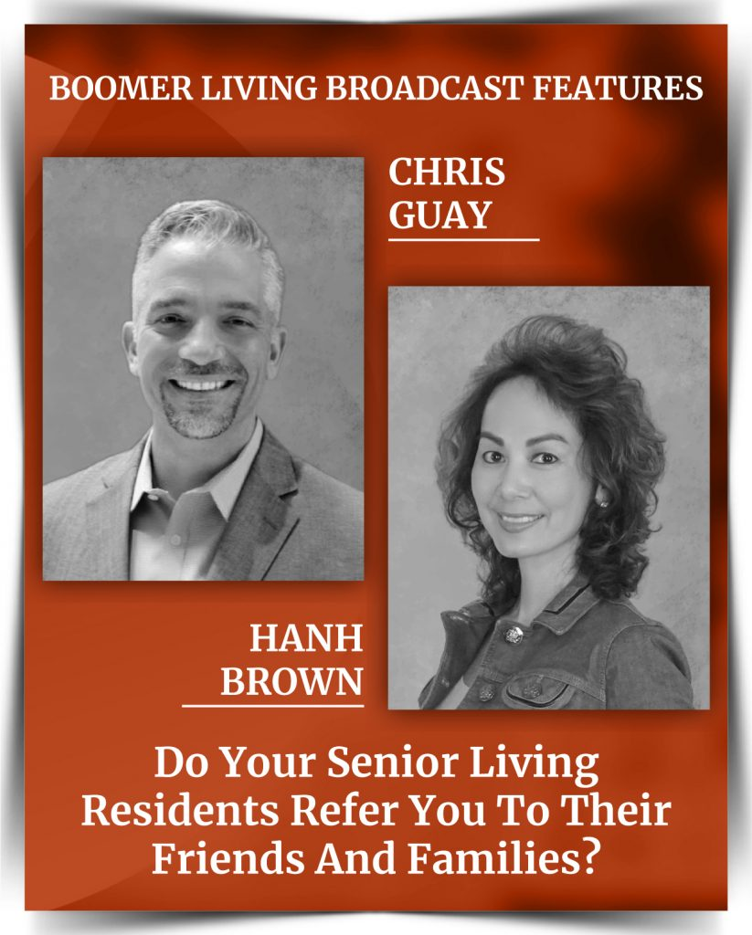Chris Guay - Do Your Senior Living Residents Refer You to Their Friends and Families?