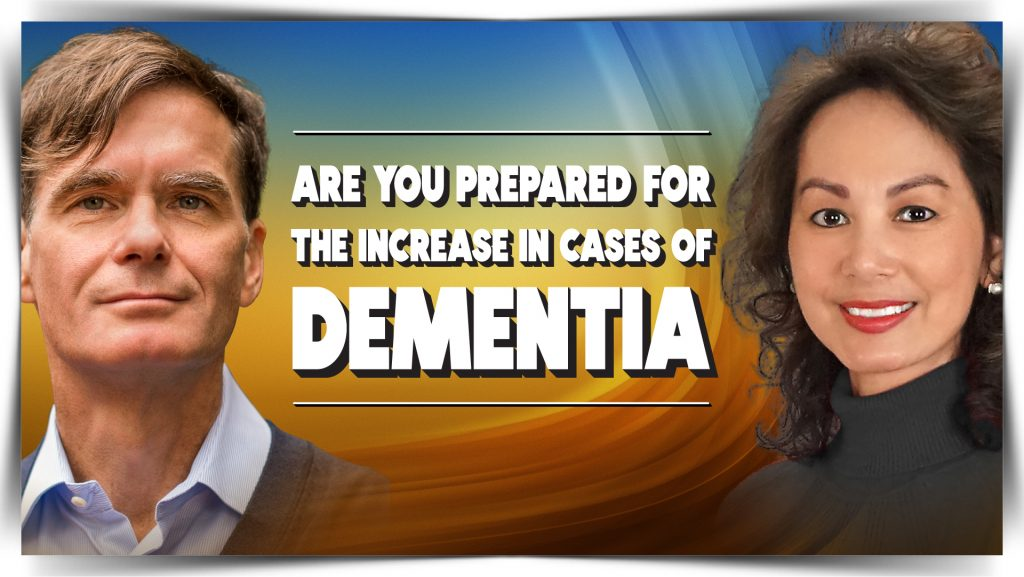 Jason Karlawish - Are You Prepared for the Increase in Cases of Dementia?