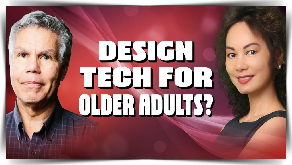 Jeff Johnson - Tips on How to Make Technology Work Better for Older Adults