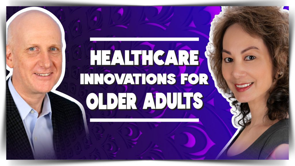 David E. Williams - Healthcare Innovations For Older Adults